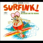 Mr. Gasser & the Weirdos: Surfink! [Digipak]