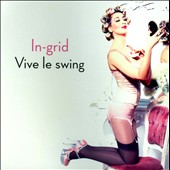In-Grid: Vive Le Swing