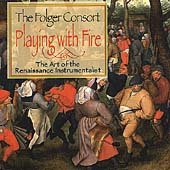 Playing With Fire - Art of the Renaissance Instrumentalist