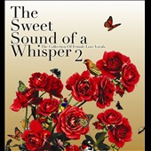 Various Artists: The Sweet Sounds of a Whisper, Vol. 2