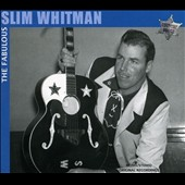 Slim Whitman: The Fabulous Slim Whitman: Rose Marie