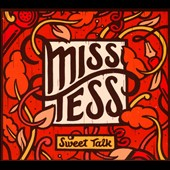 Miss Tess: Sweet Talk [Digipak]