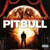Pitbull: Global Warming [PA]