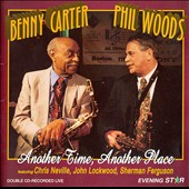 Phil Woods/Benny Carter (Sax): Another Time, Another Place