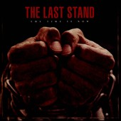 The Last Stand (Rap): The  Time Is Now