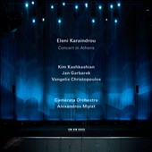 The music of Eleni Karaindrou - Concert in Athens / Kashkashian, Garbarek, Christopoulos, Karaindrou, Nastasa, Ripo, Gadedi et al.