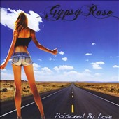 Gypsy Rose: Poisoned by Love