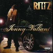 Rittz: The Life and Times of Jonny Valiant [PA]