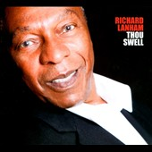 Richard Lanham: Thou Swell [Digipak]