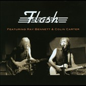 Flash: Flash Featuring Ray Bennett & Colin Carter [5/21]