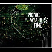 Picnic: The  Weather's Fine [Digipak] *