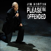 Jim Norton (Comic): Please Be Offended [PA] [Digipak]