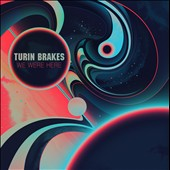 Turin Brakes: We Were Here *