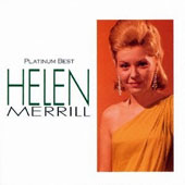 Helen Merrill: Platinum Best