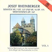 Rheinberger Vol 5 - Sonaten no 7, etc / Steinmetz
