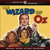 Original Soundtrack: The Wizard of Oz [Original Motion Picture Soundtrack]