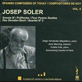 Spanish Composers of Today, Vol. 6: Josep Soler (b.1935): Sonata 9; Polifonías; Four Poems Studies; Das Stunden Buch; Quartet No. 2 / Eulalia Solé, piano