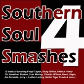 Various Artists: Southern Soul Smashes, Vol. 4 [Digipak]
