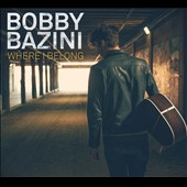 Bobby Bazini: Where I Belong