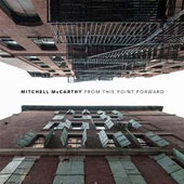 Mitchell McCarthy: From This Point Forward