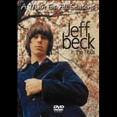 Jeff Beck: A Man for All Seasons: In the 1960s