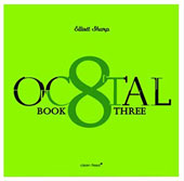 Elliott Sharp: Octal: Book One