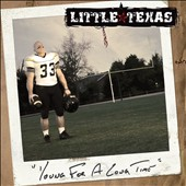 Little Texas: Young for a Long Time *