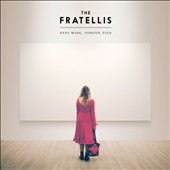 The Fratellis: Eyes Wide, Tongue Tied [Digipak] *