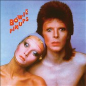 David Bowie: Pinups [Remastered]