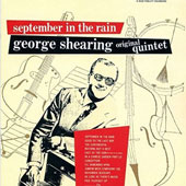 George Shearing: September in the Rain [10/9]