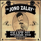 Jono Zalay: Snake Oil! [Digipak]