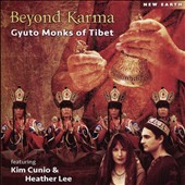 Gyuto Monks of Tibet: Beyond Karma