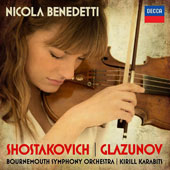 Shostakovich: Violin Concerto No.1; Glazunov: Violin Concerto / Nicola Benedetti, violin. Kirill Karabits, Bournemouth SO