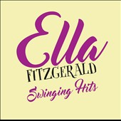 Ella Fitzgerald: Swinging Hits