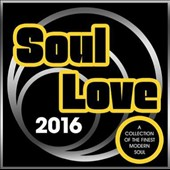 Various Artists: Soul Love 2016