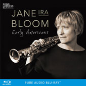 Jane Ira Bloom: Early Americans *