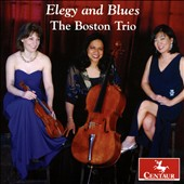 Piano Trios by Anton Arensky, Gabriel Faure, and John Musto (b. 1954) - 'Elegy and Blues' / The Boston Trio