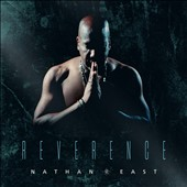 Nathan East: Reverence *