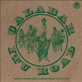 Various Artists: Calabar-Itu Road: Groovy Sounds from South-Eastern Nigeria 1972-1982