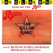 Ian Gillan Band: Live at the Rainbow