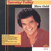 Conway Twitty: More Gold