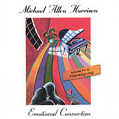 Michael Allen Harrison: Emotional Connection