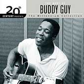Buddy Guy: 20th Century Masters - The Millennium Collection: The Best of Buddy Guy