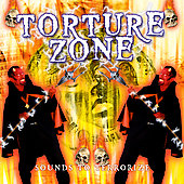 Various Artists: Torture Zone: Sounds to Terrorize