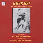 Kerry Turner: Ricochet, etc / American Horn Quartet, et al
