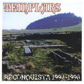 The Templars: Reconquista 1994-1998