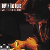 Devin the Dude: Just Tryin' ta Live [PA]