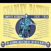 Charley Patton: Complete Recordings: 1929-1934 [Box]