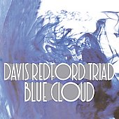 Davis Redford Triad: Blue Cloud *
