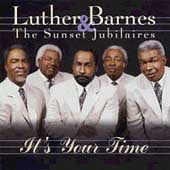 Luther Barnes: It's Your Time